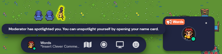 """Image showing the bottom right of your screen with a message saying """"Moderator has spotlighted you. You can unspotlighted yourself by opening your name card."""" Your name is also highlighted in orange with a megaphone icon on the left side"""