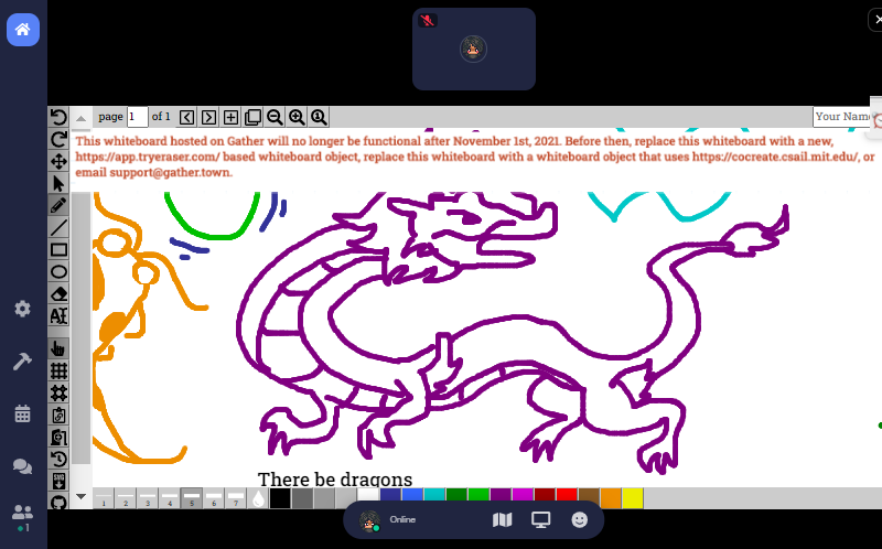 """A screenshot of a fullscreen Cocreate board in Gather, which features a drawing in purple of a dragon. At the top of the Cocreate board, a message reads, """"This whiteboard is hosted on Gather and will no longer be available after November 1, 2021. Prior to that date, replace this Cocreate whiteboard with our new Eraser-powered whiteboard object, or add a Cocreate URL as an embedded website for this whiteboard object.�"""